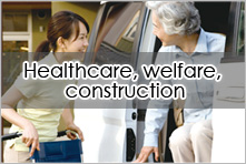 Healthcare, welfare, construction